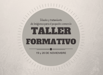 Taller formativo pequeño comercio: Diseño y tratamiento de imágenes para redes sociales
